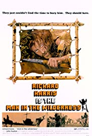 Man in the Wilderness (1971) Poster - Movie Forum, Cast, Reviews