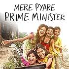 Mere Pyare Prime Minister (2018)