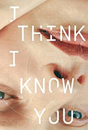I Think I Know You Poster