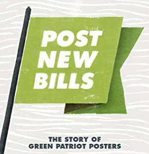 Watch freemovies online no download Post New Bills: The Story of Green Patriot Posters [480x360]