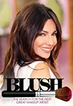 Blush: The Search for America's Greatest Makeup Artist