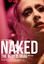 Naked: The Rest Is Drag