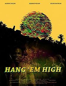 Hang 'em High (2016)