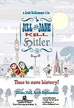 Jill and Jane Kill Hitler