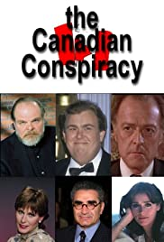 The Canadian Conspiracy (1985) Poster - Movie Forum, Cast, Reviews