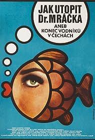 Jak utopit dr. Mrácka aneb Konec vodníku v Cechách (1975)