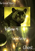 The Great Story: Yellow #1 Superlative Ghost