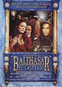 La leyenda de Balthasar el Castrado Spain