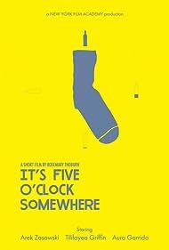 It's Five O'Clock Somewhere (2017)