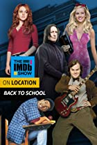 "S3.E74 - ""The IMDb Show"" On Location Goes Back to School"