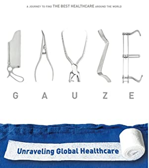 Gauze: Unraveling Global Healthcare