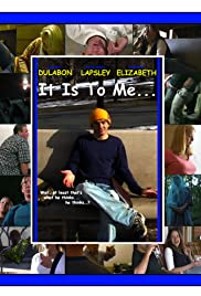 It Is to Me... Poster