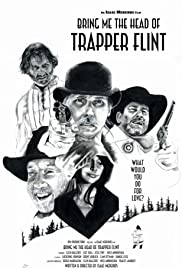 Bring Me the Head of Trapper Flint