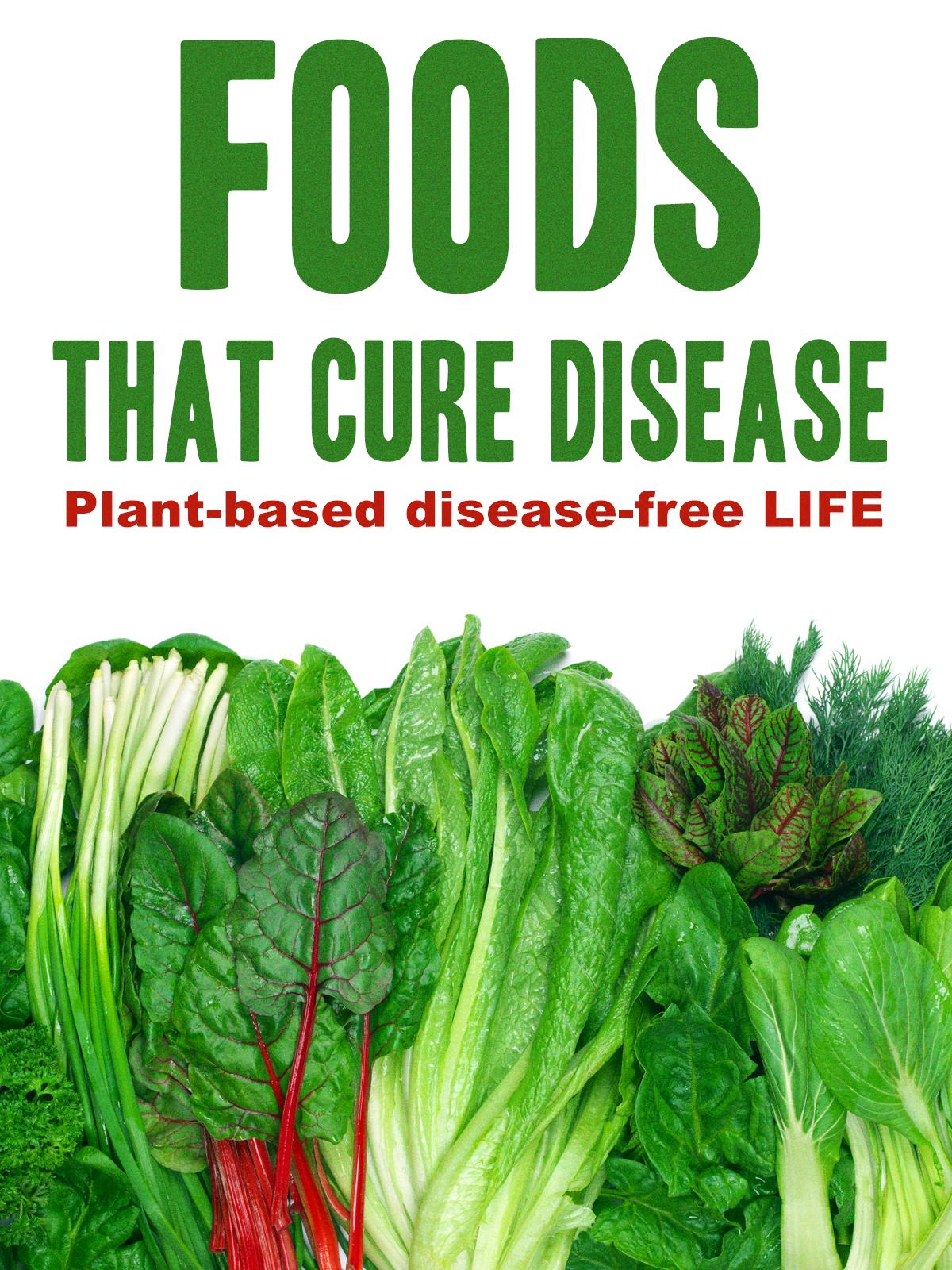 Foods That Cure Disease (2018) - IMDb