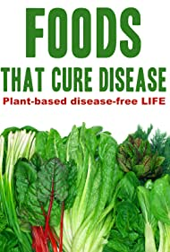 Foods That Cure Disease (2018)