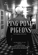 Ping Pong Pigeons