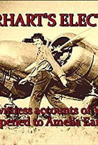 Primary photo for Earhart's Electra: Eyewitness Accounts of What Happened to Amelia Earhart's Plane