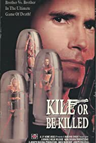 Kill or Be Killed (1993)