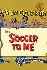 Soccer to Me Poster