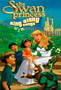 Primary photo for The Swan Princess: Sing Along