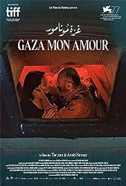 Gaza mon amour(2020) Poster - Movie Forum, Cast, Reviews