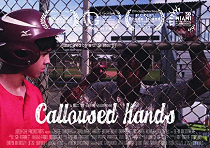 Watch free comedy movies 2018 Calloused Hands by Jesse Quinones