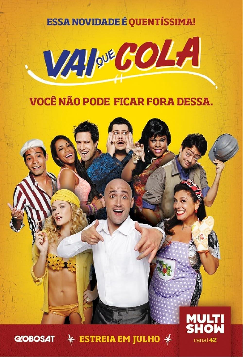 Além de ser uma das maiores sitcoms de sucesso do País, Vai Que Cola virou um filme de grande prestígio.