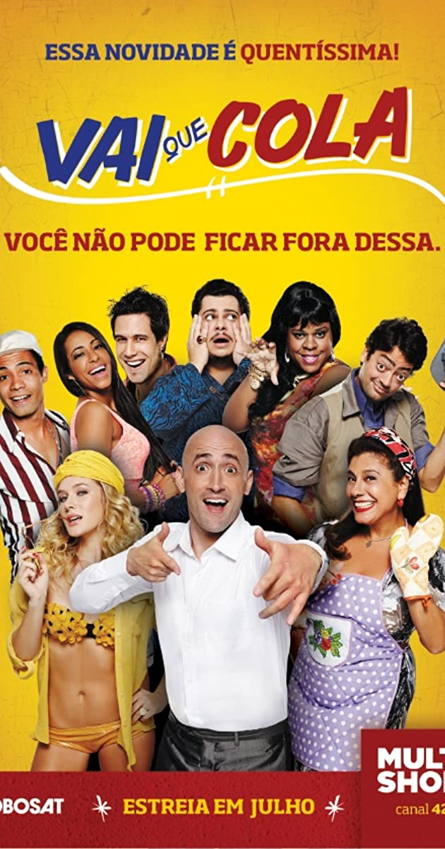 Vai que Cola (TV Series 2013– ) - IMDb