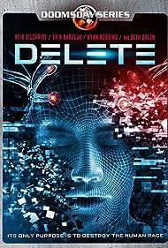 Delete (2013) Poster - TV Show Forum, Cast, Reviews