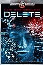 Delete (2013) Poster