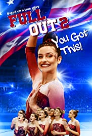 Full Out 2: You Got This! (2020) 720p