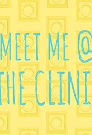 Meet Me @ the Clinic Poster