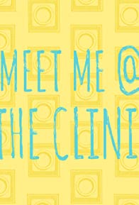 Primary photo for Meet Me @ the Clinic