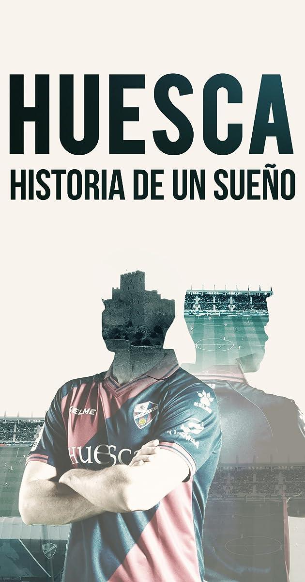 Download Huesca, más allá de un sueño or watch streaming online complete episodes of  Season1 in HD 720p 1080p using torrent