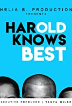 Harold Knows Best