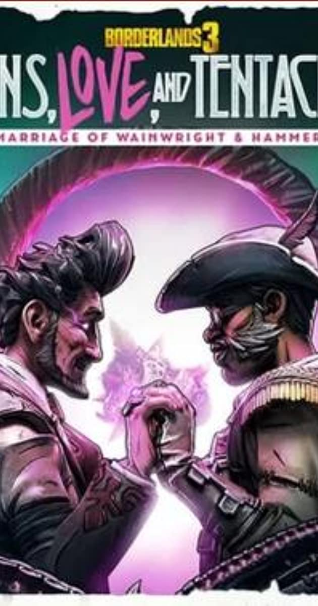 Borderlands 3 Guns Love And Tentacles The Marriage Of Wainwright Hammerlock Video Game 2020 Imdb In there is the official recognition that borderlands 3 is working on crossplay, and that fans should expect to hear more next year. borderlands 3 guns love and