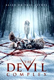 The Devil Complex (2016) Poster - Movie Forum, Cast, Reviews