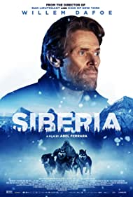 Willem Dafoe in Siberia (2019)