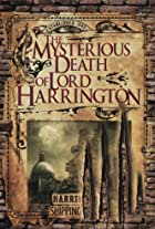 The Mysterious Death of Lord Harrington