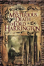 The Mysterious Death of Lord Harrington Poster