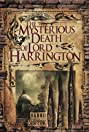 The Mysterious Death of Lord Harrington