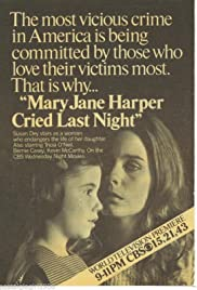 Mary Jane Harper Cried Last Night (1977) Poster - Movie Forum, Cast, Reviews