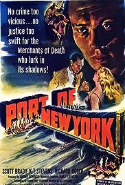 Port of New York(1949) Poster - Movie Forum, Cast, Reviews