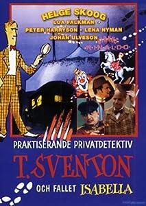 Movies 4 free watch online T. Sventon och fallet Isabella Sweden [720x576]