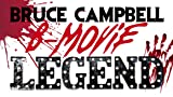 B-Movie Legend Bruce Campbell