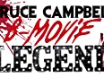 Iconic actor Bruce Campbell breaks down what it takes to become a B-movie legend, letter by letter.
