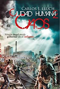 Primary photo for Ciudad Humana 2: Caos