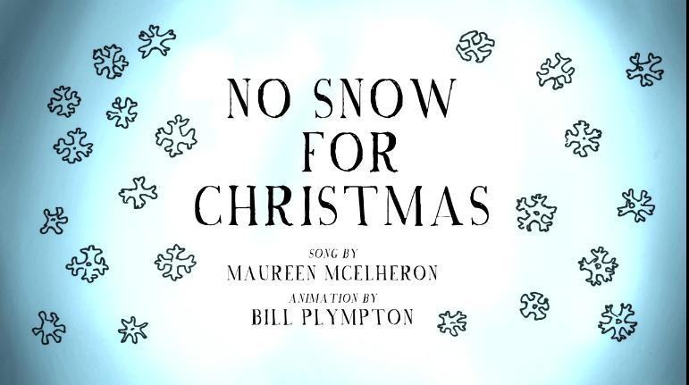 No Snow For Christmas 2018