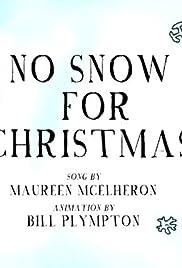 No Snow For Christmas 2018 Imdb