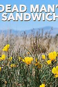 Dead Man's Sandwich (2016)